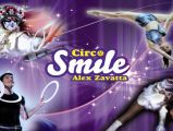 Circo Alex Zavatta, Smile of the Stars - Tarragona